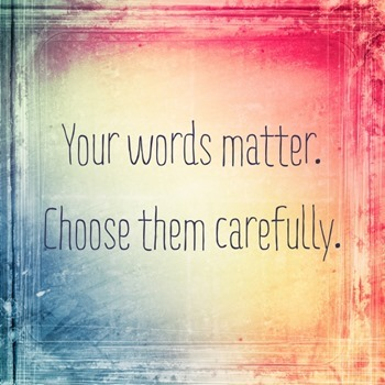 Your-words-matter