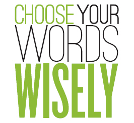 choose-your-words-wisely